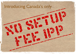 Canada's First No Setup Fee IPP